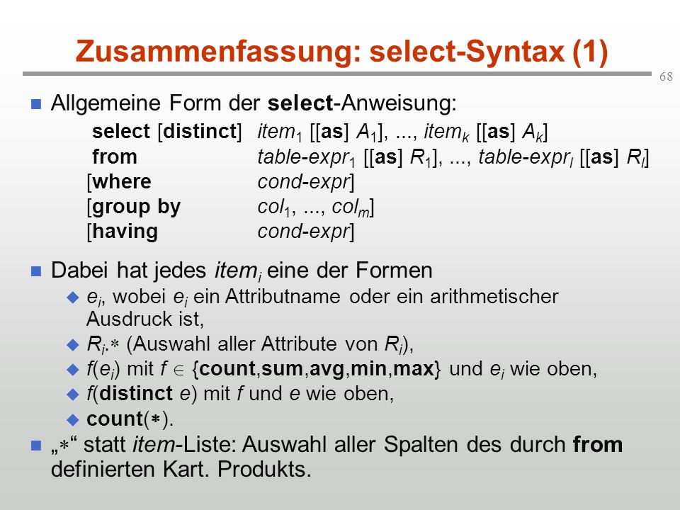 Zusammenfassung: select-Syntax (1)