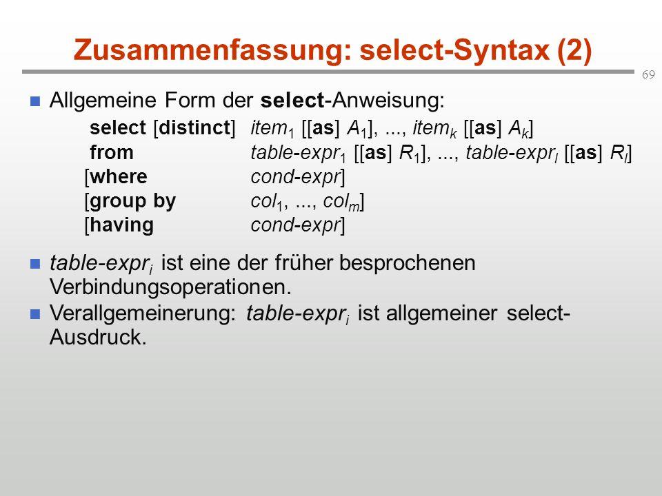 Zusammenfassung: select-Syntax (2)