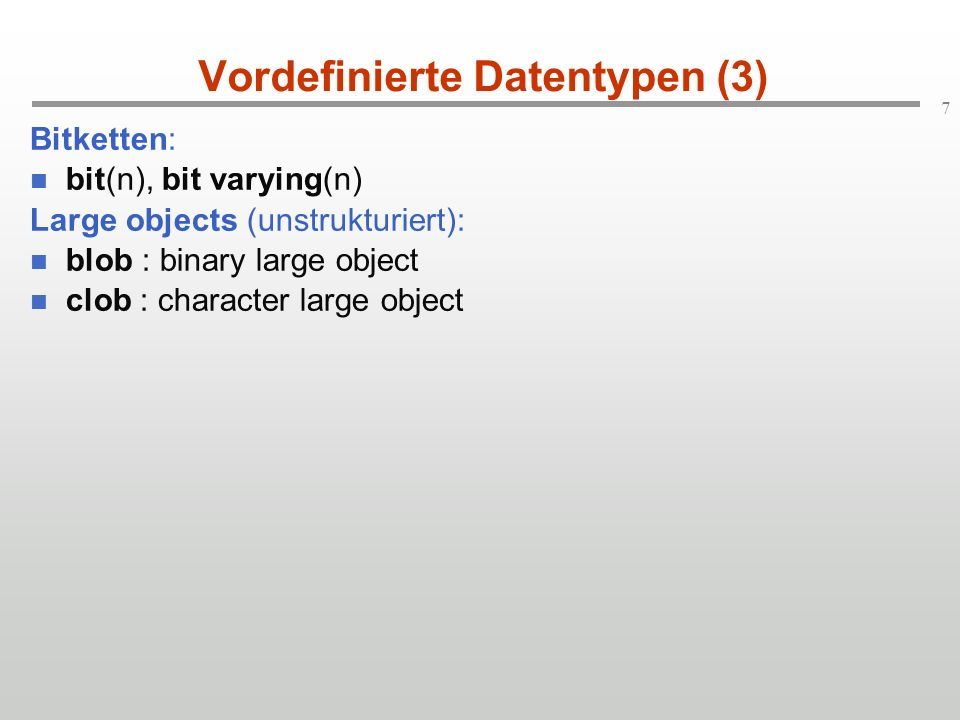 Vordefinierte Datentypen (3)