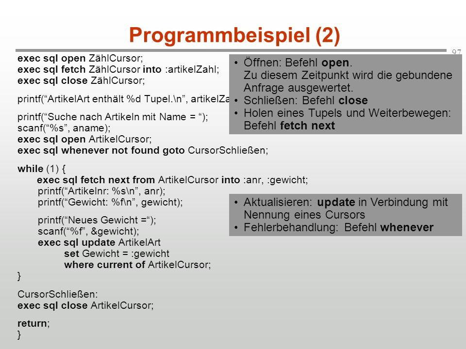 Programmbeispiel (2) Öffnen: Befehl open.
