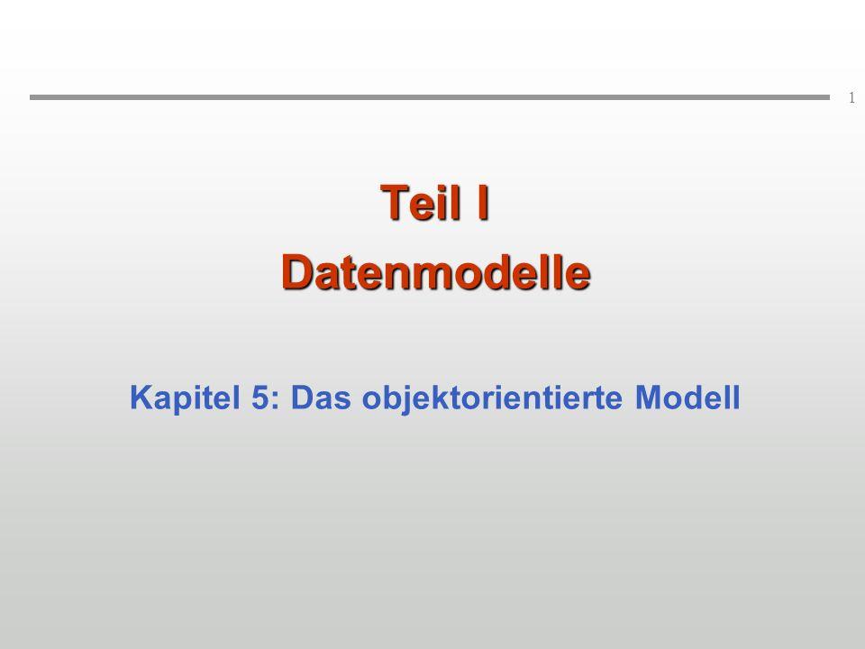 Kapitel 5: Das objektorientierte Modell