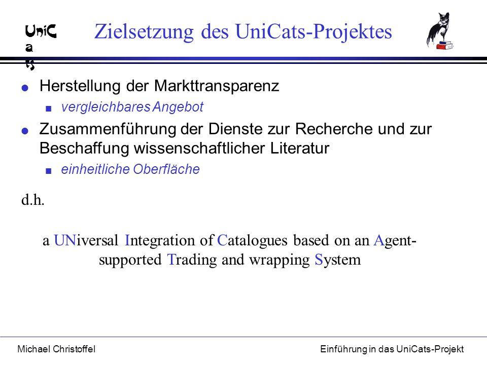 Zielsetzung des UniCats-Projektes