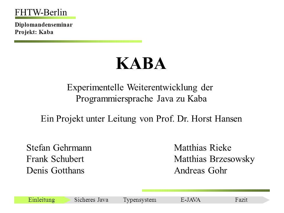 KABA Experimentelle Weiterentwicklung der