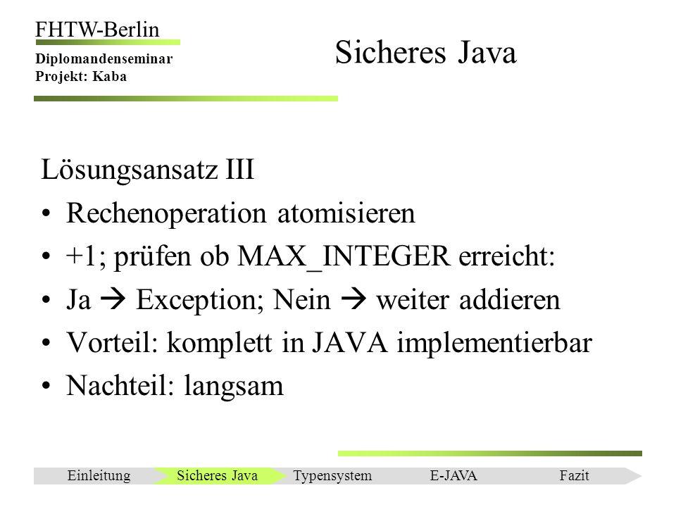 Sicheres Java Lösungsansatz III Rechenoperation atomisieren
