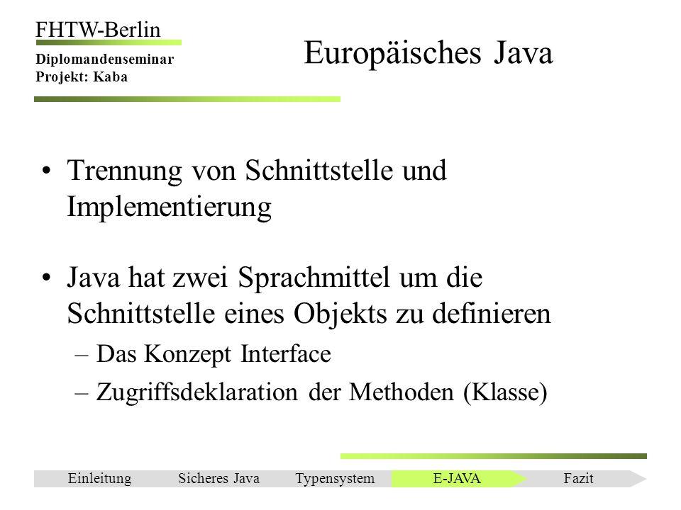 Europäisches Java Trennung von Schnittstelle und Implementierung
