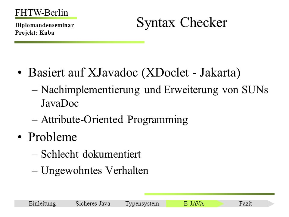 Syntax Checker Basiert auf XJavadoc (XDoclet - Jakarta) Probleme