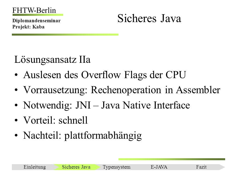 Sicheres Java Lösungsansatz IIa Auslesen des Overflow Flags der CPU