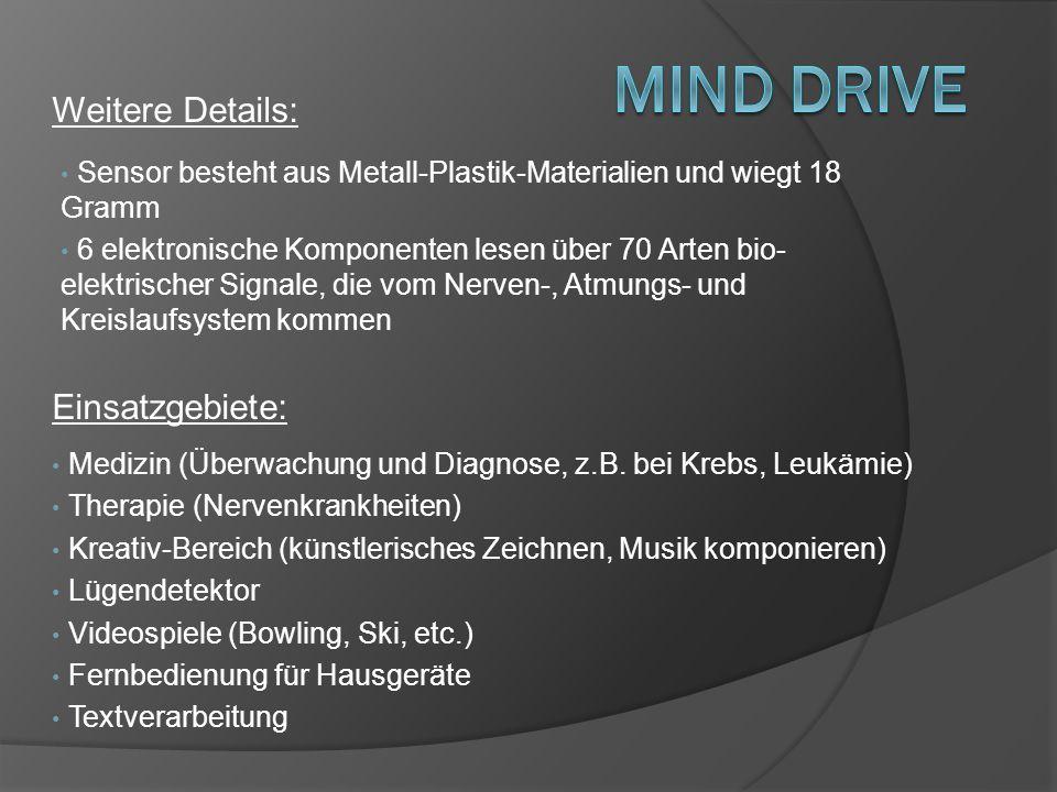 Mind Drive Weitere Details: Einsatzgebiete:
