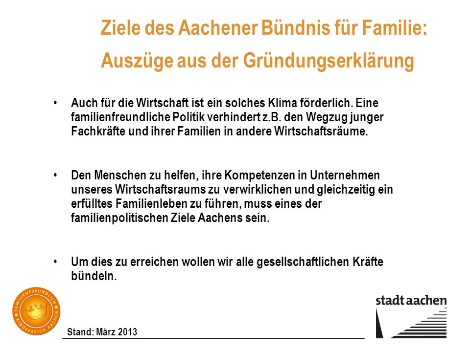 Ziele des Aachener Bündnis für Familie: Auszüge aus der Gründungserklärung