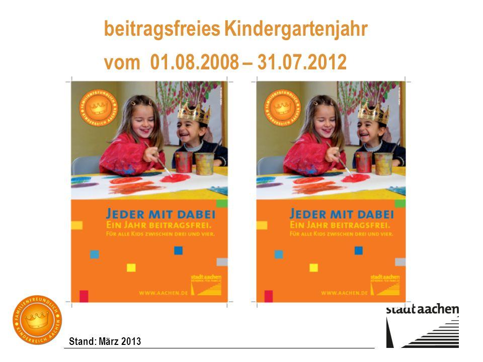 beitragsfreies Kindergartenjahr vom 01.08.2008 – 31.07.2012