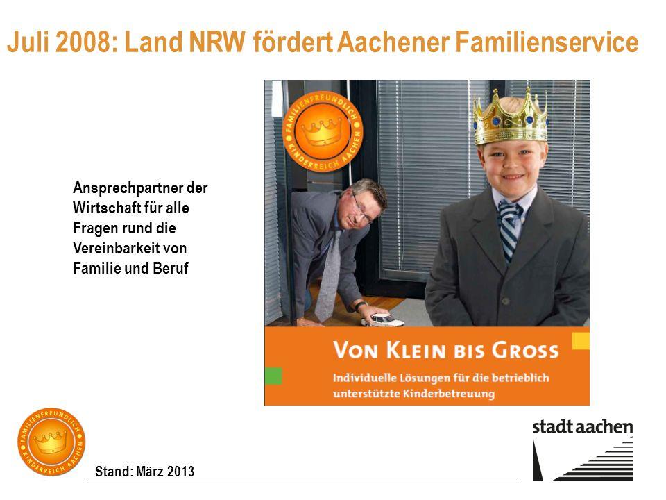 Juli 2008: Land NRW fördert Aachener Familienservice