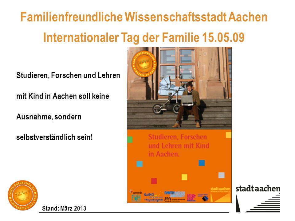 Familienfreundliche Wissenschaftsstadt Aachen Internationaler Tag der Familie 15.05.09