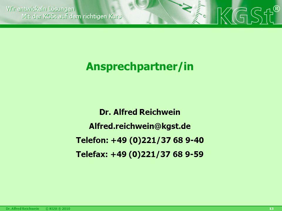 Ansprechpartner/in Dr. Alfred Reichwein Alfred.reichwein@kgst.de