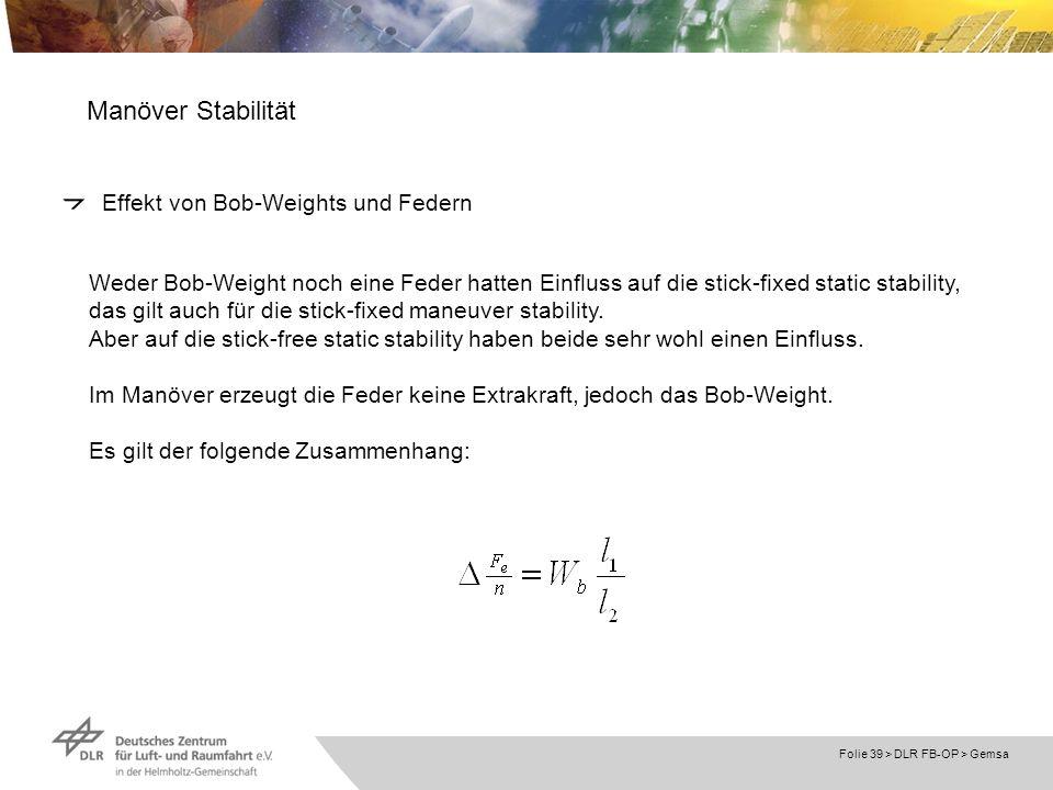 Manöver Stabilität Effekt von Bob-Weights und Federn
