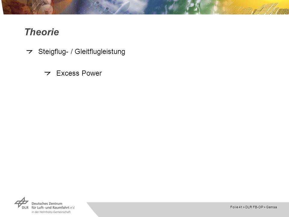 Theorie Steigflug- / Gleitflugleistung Excess Power