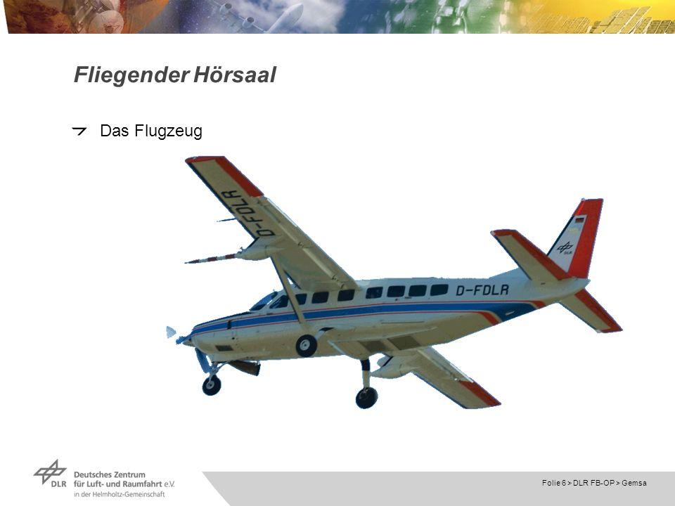 Fliegender Hörsaal Das Flugzeug