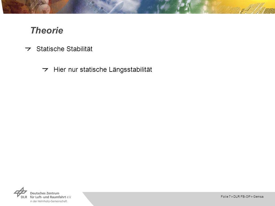 Theorie Statische Stabilität Hier nur statische Längsstabilität