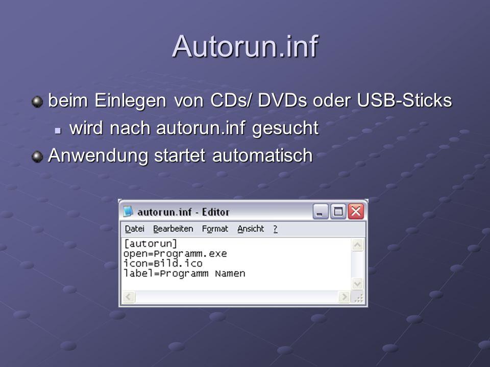 Autorun.inf beim Einlegen von CDs/ DVDs oder USB-Sticks