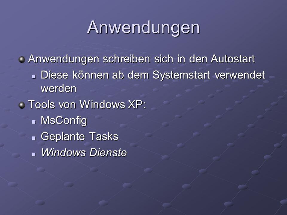 Anwendungen Anwendungen schreiben sich in den Autostart