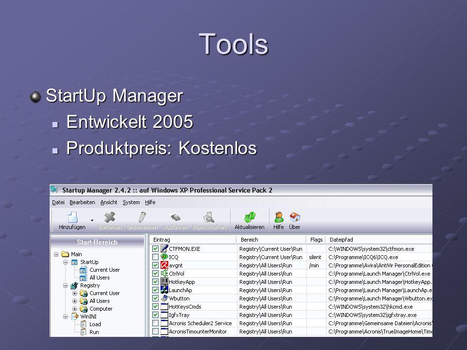 Tools StartUp Manager Entwickelt 2005 Produktpreis: Kostenlos