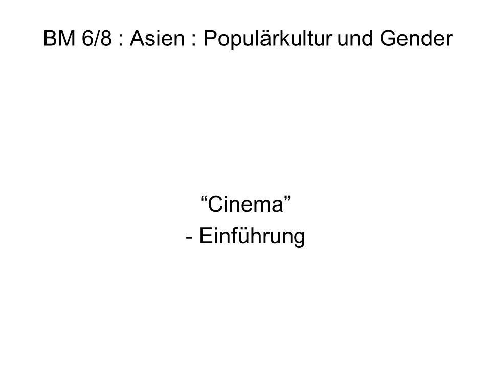 BM 6/8 : Asien : Populärkultur und Gender