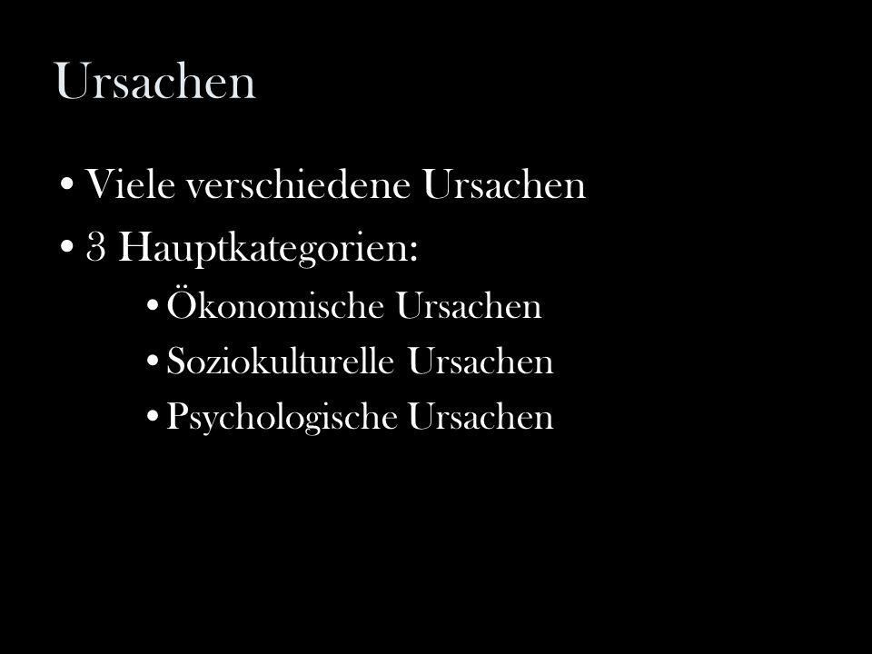 Ursachen Viele verschiedene Ursachen 3 Hauptkategorien: