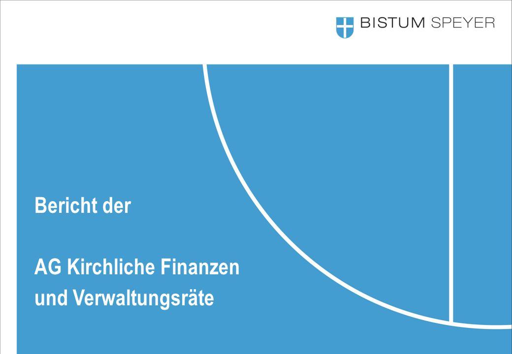 Bericht der AG Kirchliche Finanzen und Verwaltungsräte