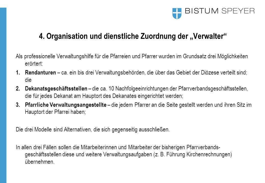 """4. Organisation und dienstliche Zuordnung der """"Verwalter"""