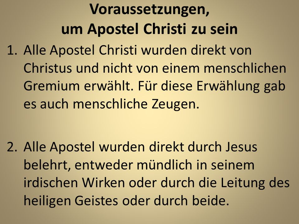 Voraussetzungen, um Apostel Christi zu sein