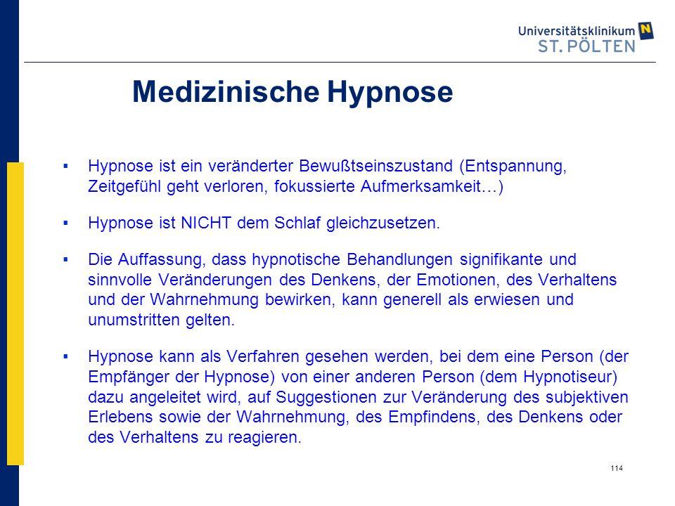 Medizinische Hypnose Hypnose ist ein veränderter Bewußtseinszustand (Entspannung, Zeitgefühl geht verloren, fokussierte Aufmerksamkeit…)