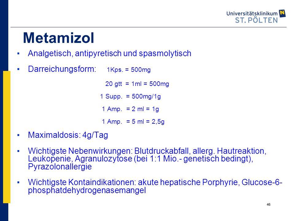 Metamizol Analgetisch, antipyretisch und spasmolytisch