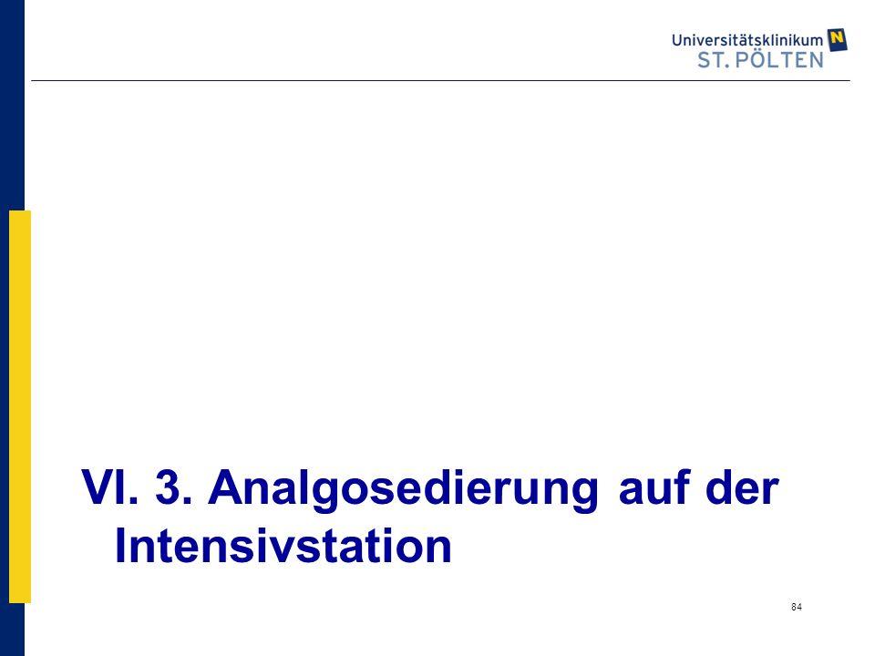 VI. 3. Analgosedierung auf der Intensivstation