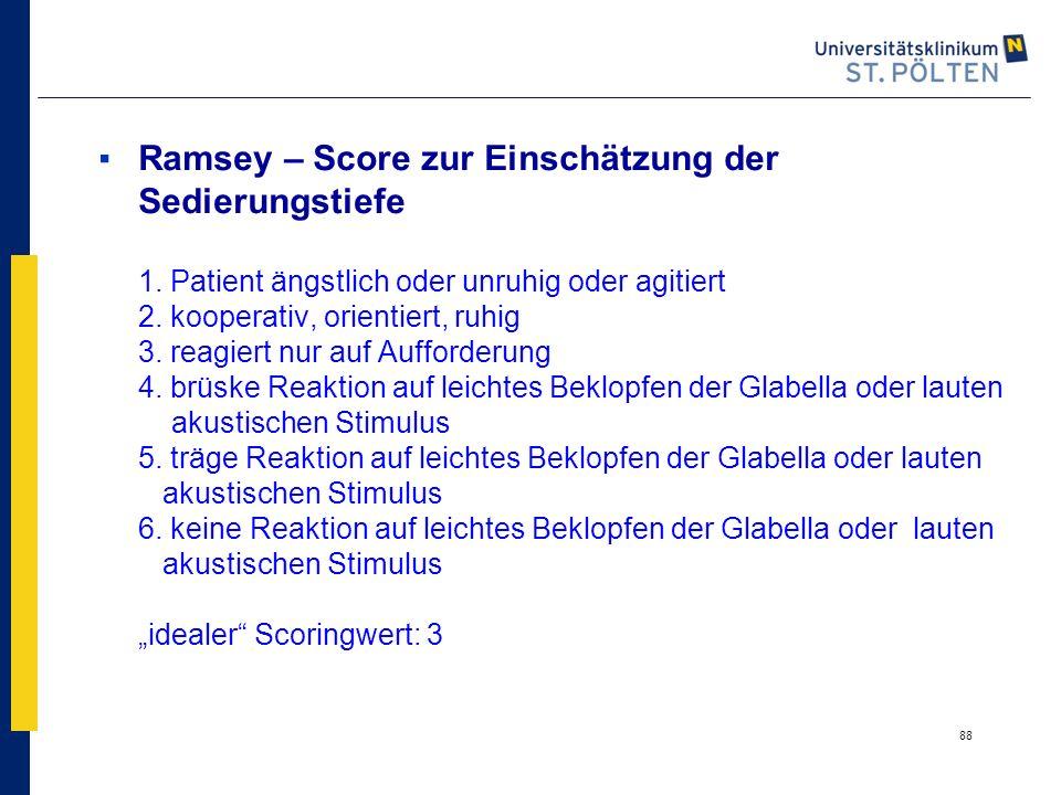 Ramsey – Score zur Einschätzung der Sedierungstiefe 1