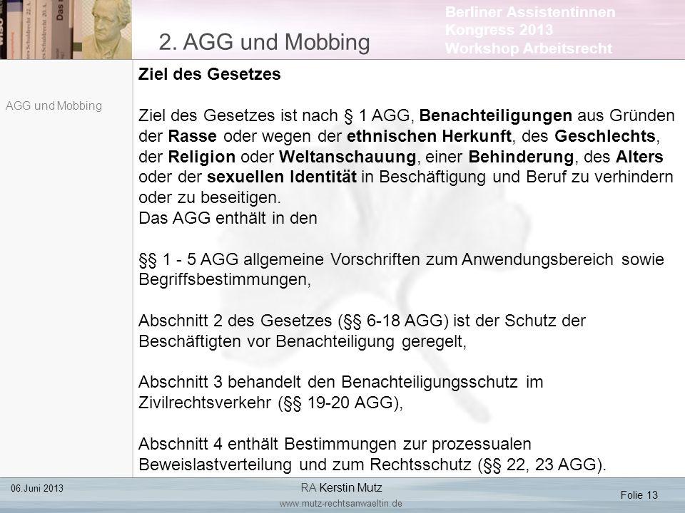 2. AGG und Mobbing Ziel des Gesetzes