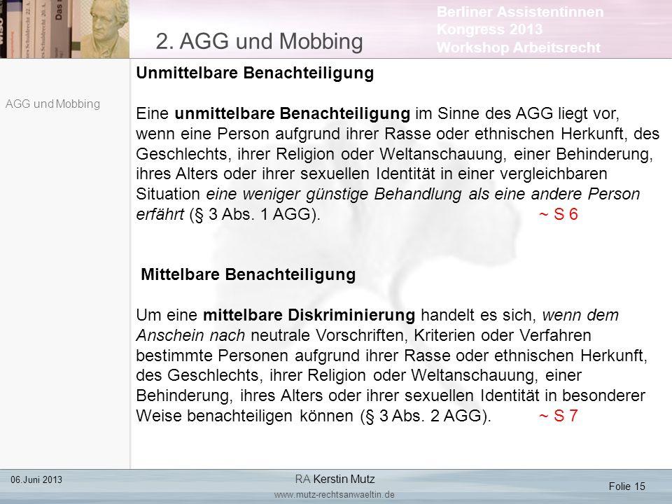 2. AGG und Mobbing Unmittelbare Benachteiligung