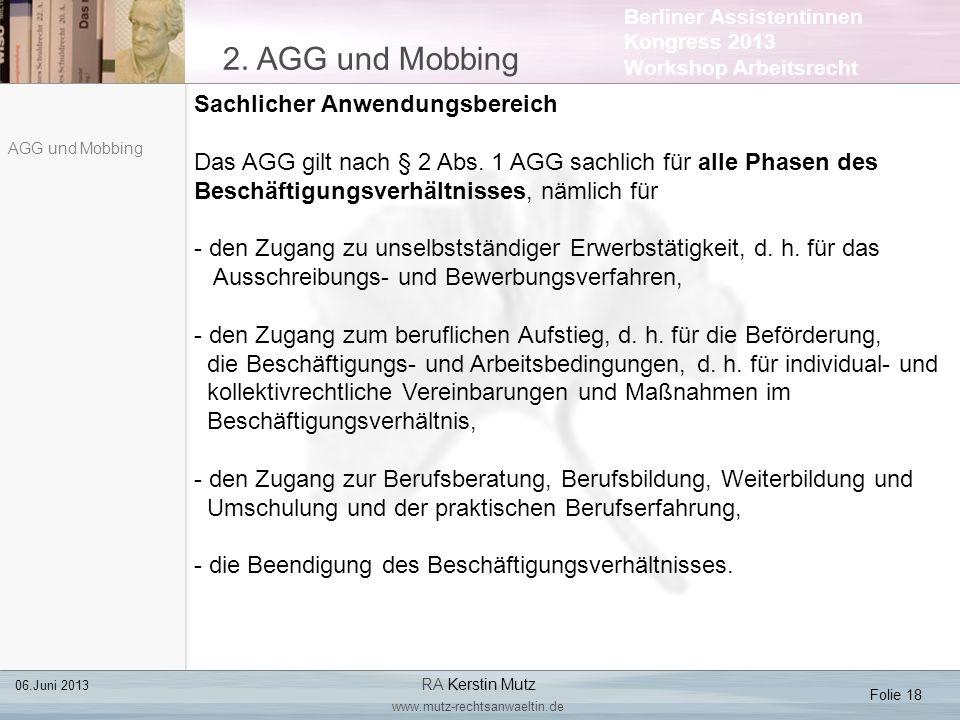 2. AGG und Mobbing Sachlicher Anwendungsbereich