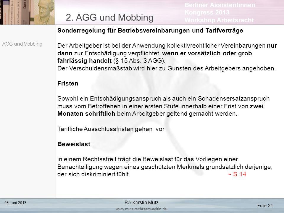 2. AGG und Mobbing Sonderregelung für Betriebsvereinbarungen und Tarifverträge.