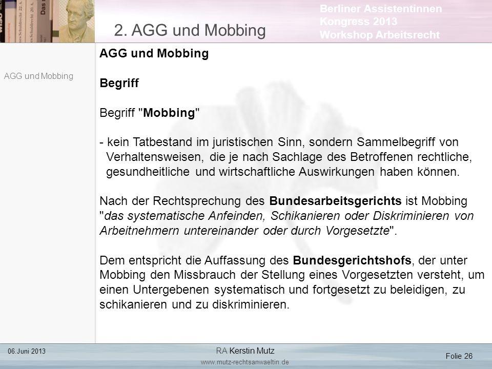 2. AGG und Mobbing AGG und Mobbing Begriff Begriff Mobbing