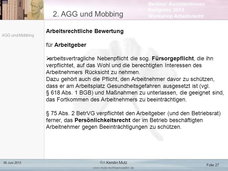 2. AGG und Mobbing Arbeitsrechtliche Bewertung für Arbeitgeber