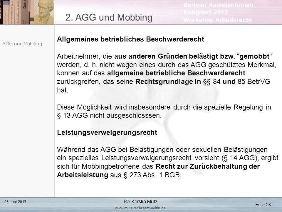 2. AGG und Mobbing Allgemeines betriebliches Beschwerderecht