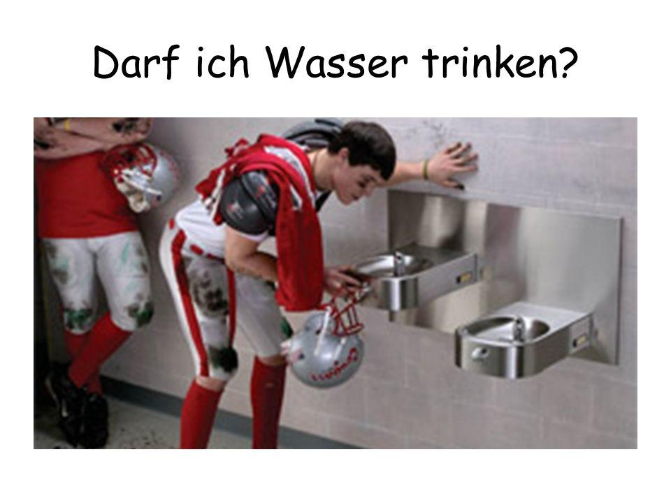 Darf ich Wasser trinken