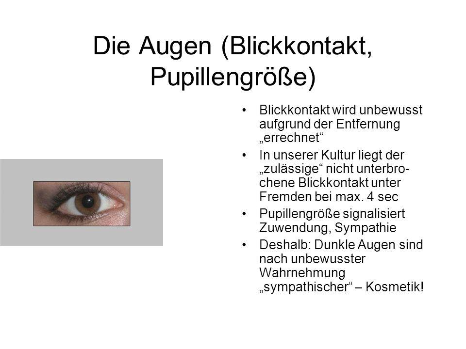 Die Augen (Blickkontakt, Pupillengröße)