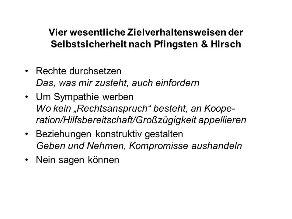 Vier wesentliche Zielverhaltensweisen der Selbstsicherheit nach Pfingsten & Hirsch