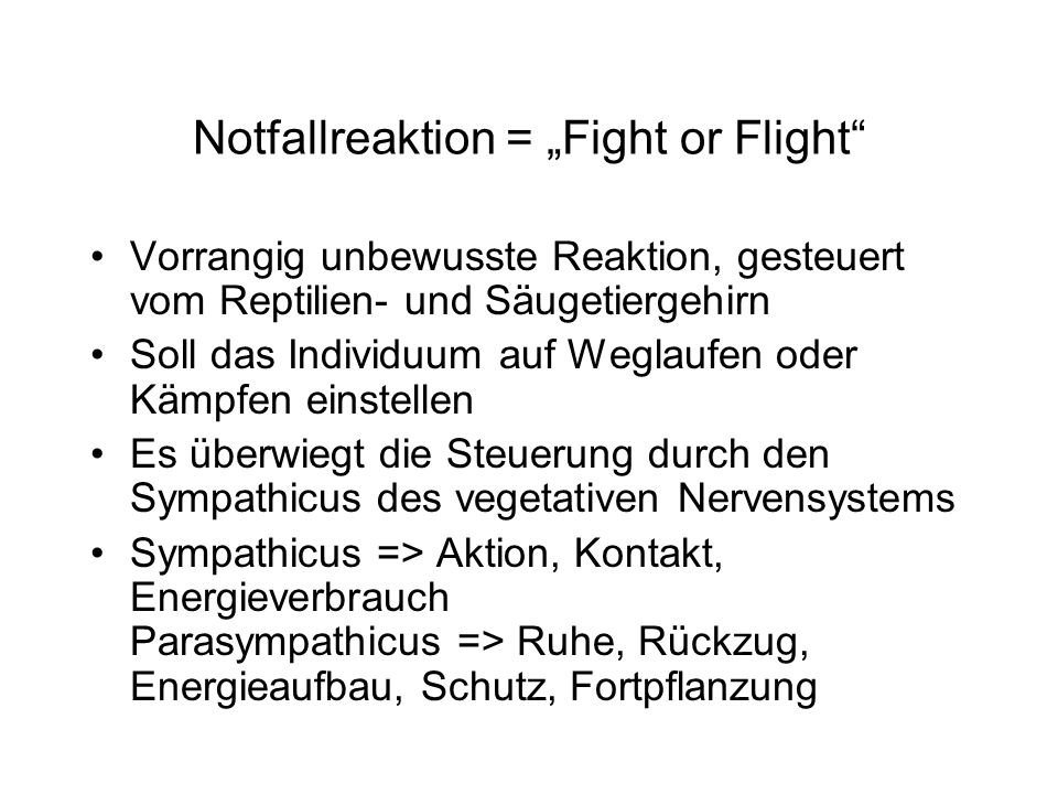 "Notfallreaktion = ""Fight or Flight"
