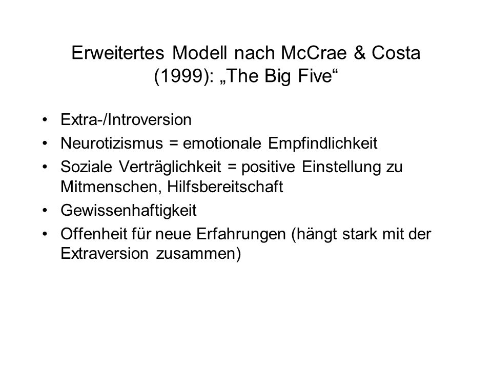 "Erweitertes Modell nach McCrae & Costa (1999): ""The Big Five"