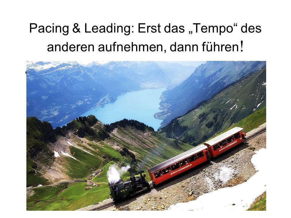 """Pacing & Leading: Erst das """"Tempo des anderen aufnehmen, dann führen!"""