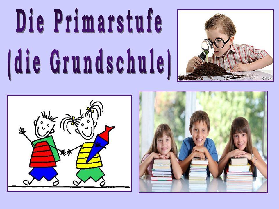 Die Primarstufe (die Grundschule)