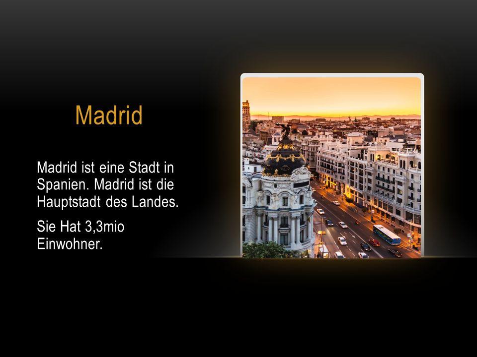 Madrid Madrid ist eine Stadt in Spanien. Madrid ist die Hauptstadt des Landes.