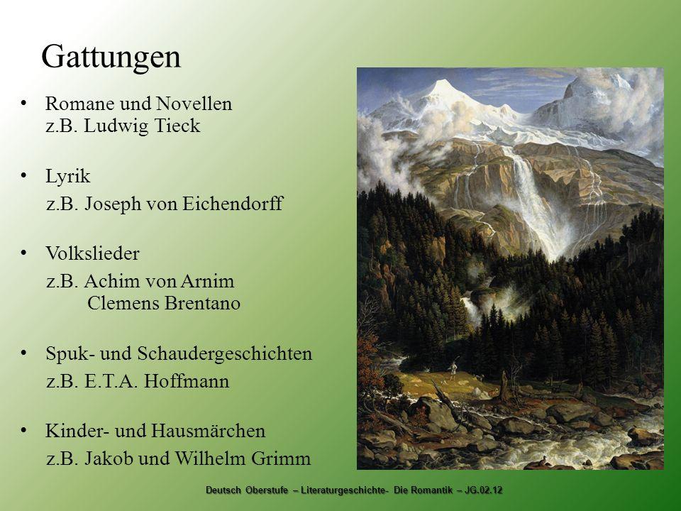 Deutsch Oberstufe – Literaturgeschichte- Die Romantik – JG.02.12