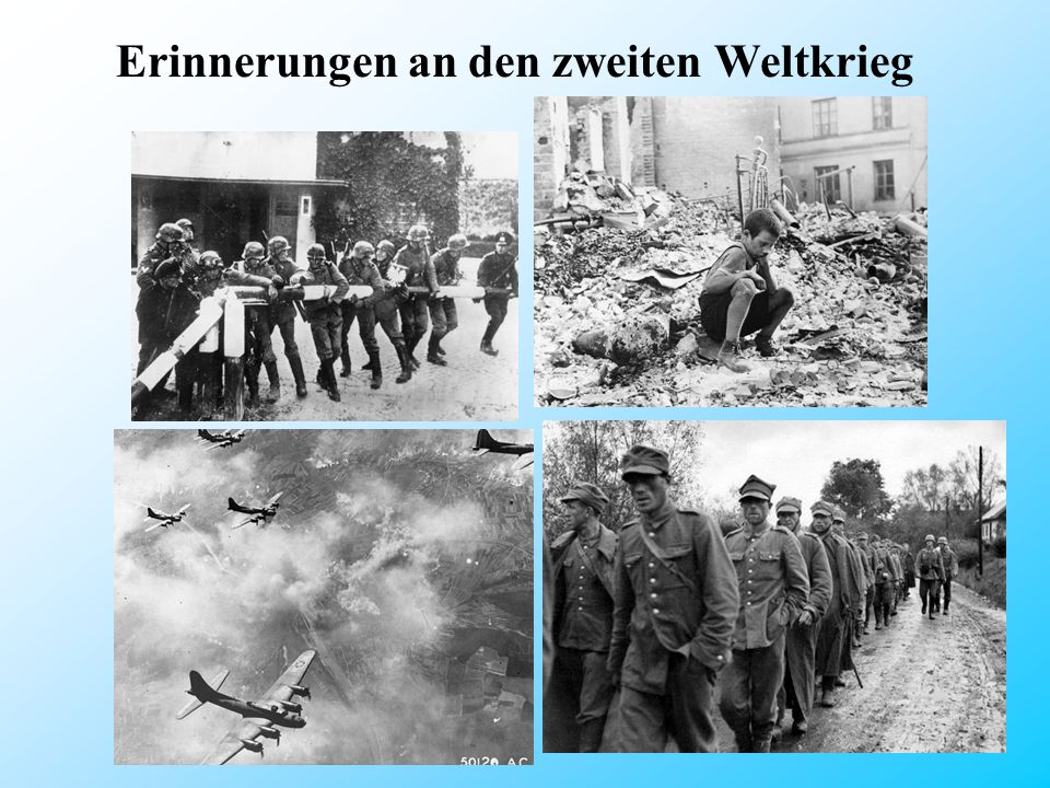 Erinnerungen an den zweiten Weltkrieg